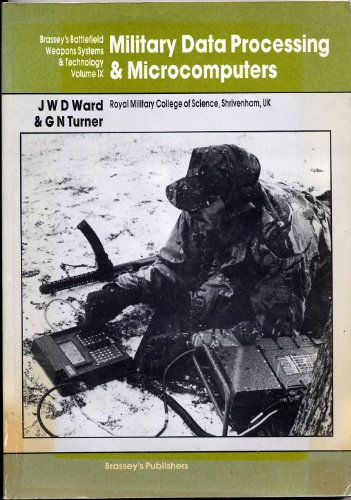9780080283395: Military Data Processing and Microcomputers (Battlefield Weapons Systems & Technology)