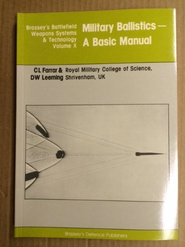 9780080283432: Military Ballistics. A Basic Manual