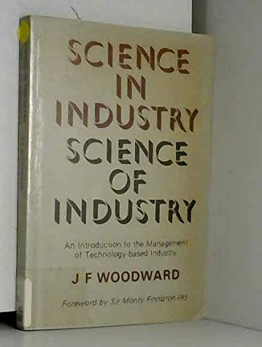 9780080284521: Science in Industry - Science of Industry: Introduction to the Management of Technology Based Industry
