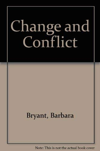 9780080284750: Change and Conflict