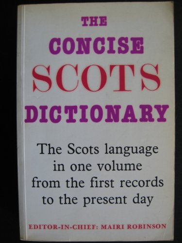 9780080284927: The Concise Scots Dictionary