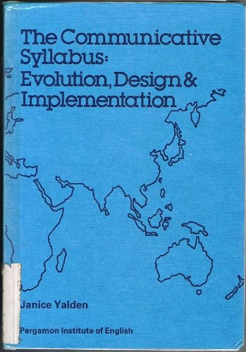 9780080286150: The Communicative Syllabus: Evolution, Design and Implementation (Language Teaching Methodology) (Language teaching methodology series)
