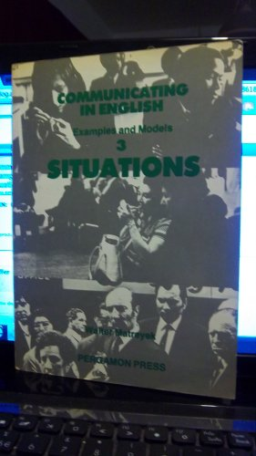 9780080286181: Communicating in English: Examples and Models: 3 Situations: International Edition