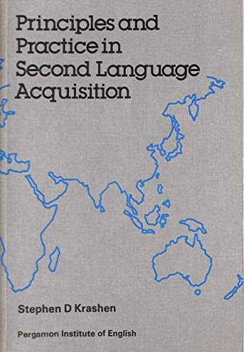 Principles and Practice in Second Language Acquisition: Stephen D. Krashen