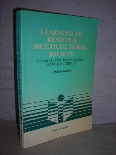 9780080286501: Learning to Read in a Multicultural Society: The Social Context of Second Language Literacy (Language Teaching Methodology Series)