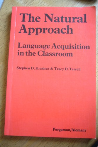 9780080286518: The Natural Approach: Language Acquisition in the Classroom (Language Teaching Methodology Series)