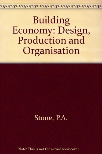 9780080286785: Building Economy: Design, Production and Organisation