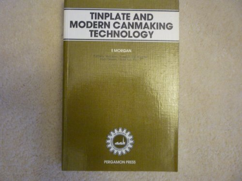 9780080286808: Tinplate and Modern Canmaking Technology (Materials Engineering Practice)