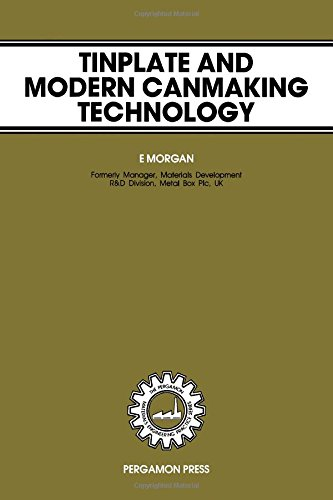 9780080286815: Tinplate and Modern Canmaking Technology (Pergamon Materials Engineering Practice Series)