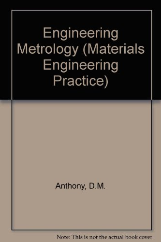 9780080286822: Engineering Metrology (The Pergamon Materials Engineering Practice Series)