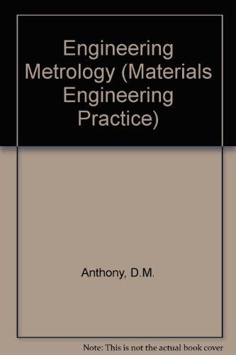 9780080286839: Engineering Metrology (The Pergamon Materials Engineering Practice Series)