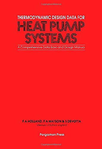 9780080287270: Thermodynamic Design Data for Heat Pump Systems: A Comprehensive Data Base and Design Manual