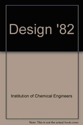 9780080287737: Design '82 (EFCE publication series)