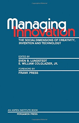 Managing Innovation: Social Dimensions of Creativity, Invention: Lundstedt, S B.