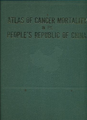 Atlas of Cancer Mortality in the People's Republic of China