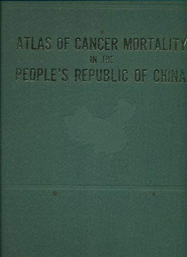 9780080288505: Atlas of Cancer Mortality in the People's Republic of China