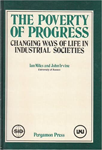 9780080289069: The Poverty of Progress: Changing Ways of Life in Industrial Societies