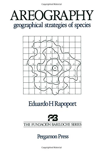 9780080289144: Areography: Geographical Strategies of Species (Fundacion Bariloche series)