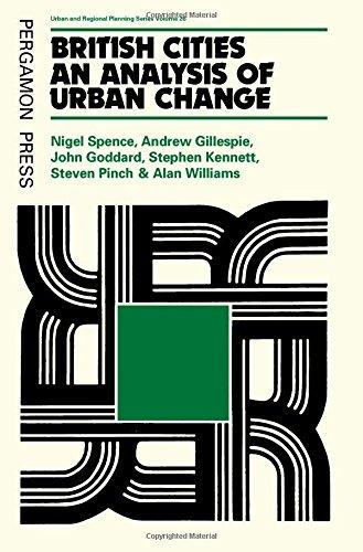 9780080289311: British Cities: Analysis of Urban Change (Urban and regional planning series)