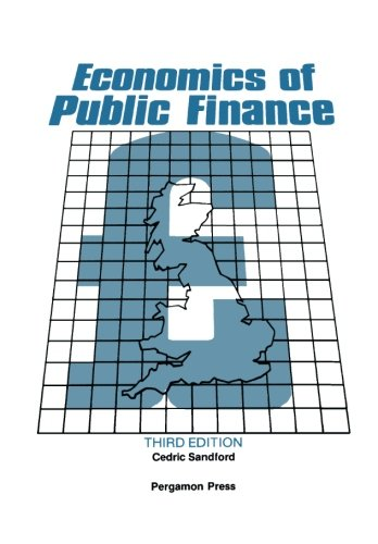 9780080289342: Economics of Public Finance: An Economic Analysis of Government Expenditure and Revenue in the United Kingdom