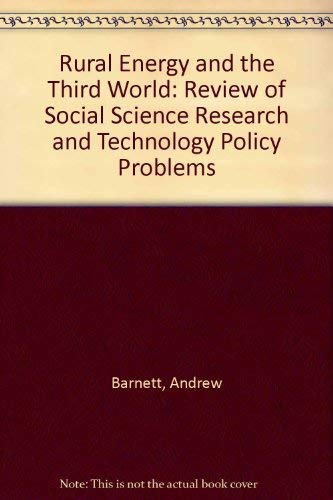 9780080289533: Rural Energy and the Third World: A Review of Social Science Research and Technology Policy Problems