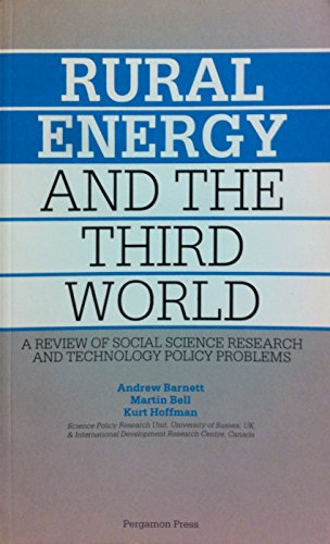 9780080289540: Rural Energy and the Third World: A Review of Social Science Research and Technology Policy Problems