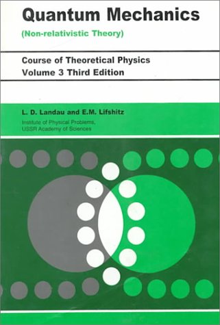 9780080291406: Quantum Mechanics Non-Relativistic Theory, Third Edition: Volume 3 (Course of Theoretical Physics) (Vol. 3)