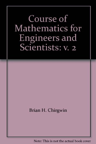 9780080291451: Course of Mathematics for Engineers and Scientists: v. 2