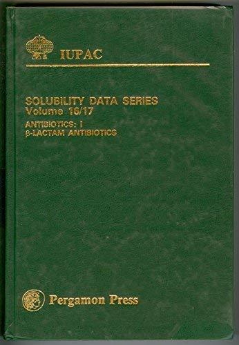 9780080292359: Antibiotics: I. Beta-Lactam Antibiotics