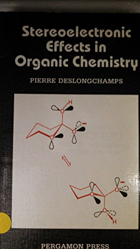 9780080292489: Stereoelectronic Effects in Organic Chemistry