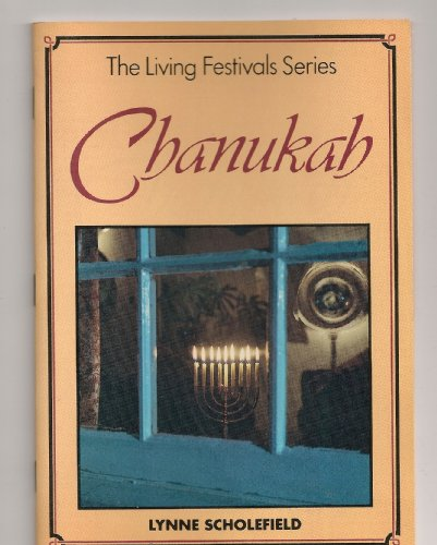 9780080292762: Chanukah (Living Festivals)