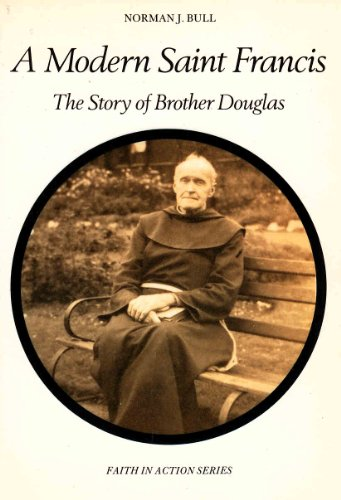 9780080292960: A Modern St.Francis: Story of Brother Douglas (Faith in Action)