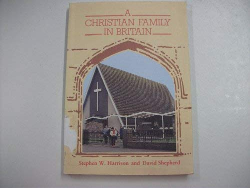9780080292977: A Christian Family in Britain (Families & faiths)