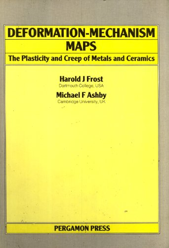 9780080293387: Deformation-Mechanism Maps: The Plasticity and Creep of Metals and Ceramics