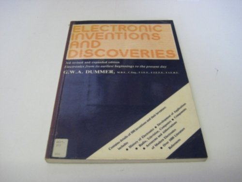 9780080293530: Electronic Inventions and Discoveries: Electronics from Its Earliest Beginnings to the Present Day