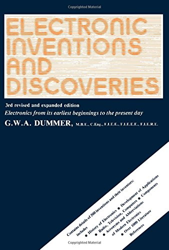 9780080293547: Electronic Inventions and Discoveries: Electronics from Its Earliest Beginnings to the Present Day (Pergamon International Library of Science, Technology, Engineering & Social Studies)