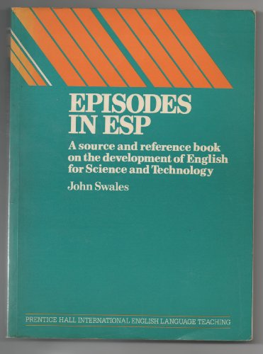 9780080294285: Episodes in ESP: A Source and Reference Book on the Development of English for Science and Technology, 1962-83 (Language Teaching Methodology Series)