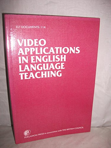 9780080294766: Video Applications in English Language Teaching (ELT Documents Series: 114)