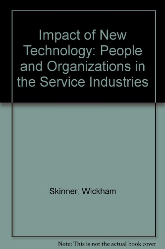 9780080295008: Impact of New Technology: People and Organizations in the Service Industries (Work in America Institute studies in productivity)