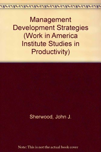 9780080295107: Management Development Strategies (Work in America Institute Studies in Productivity)