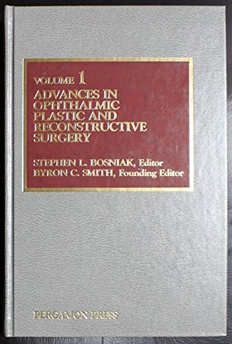 9780080296562: 1: Advances in Ophthalmic Plastic and Reconstructive Surgery