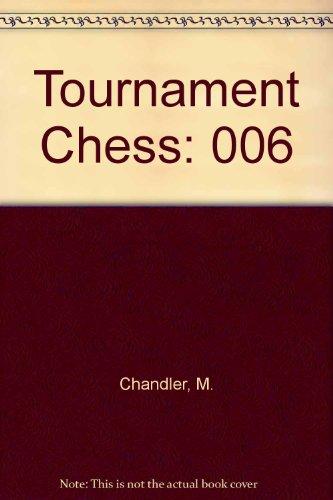 9780080297217: Tournament Chess