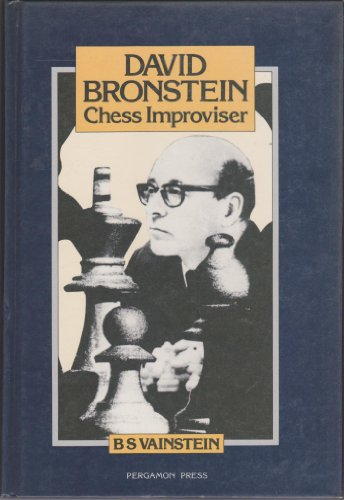 9780080297231: David Bronstein: Chess Improviser