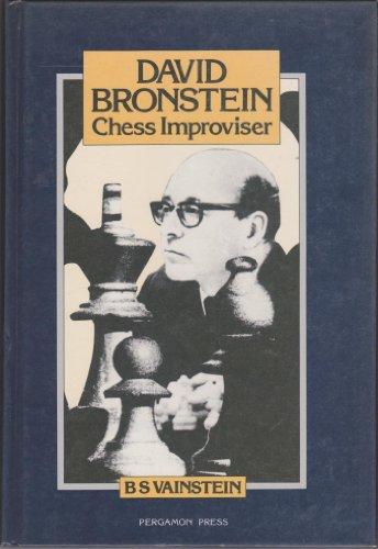 9780080297231: David Bronstein: Chess Improviser (Pergamon Russian Chess Series)
