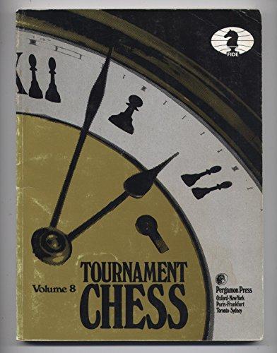 9780080297378: Tournament Chess