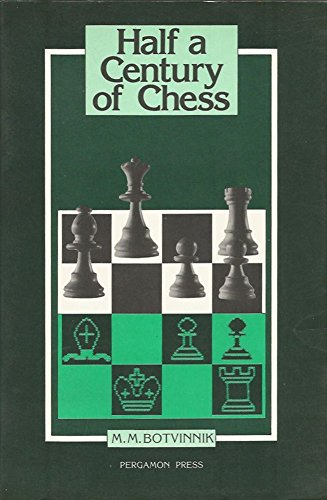 9780080297392: Half a Century of Chess (Russian Chess)