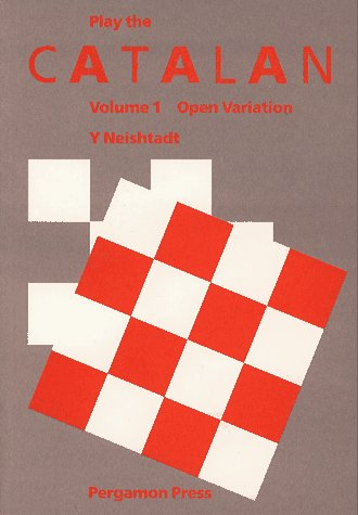 9780080297408: Play the Catalan, Vol. 1: Open Variation (Pergamon Chess Openings)