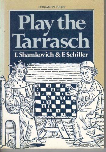 9780080297477: Play the Tarrasch (Pergamon Chess Openings)