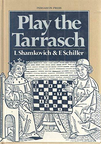 9780080297484: Play the Tarrasch (Pergamon Chess Openings)
