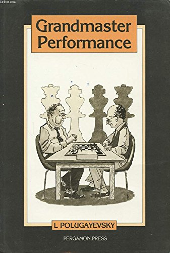 9780080297491: Grandmaster Performance (Russian Chess)